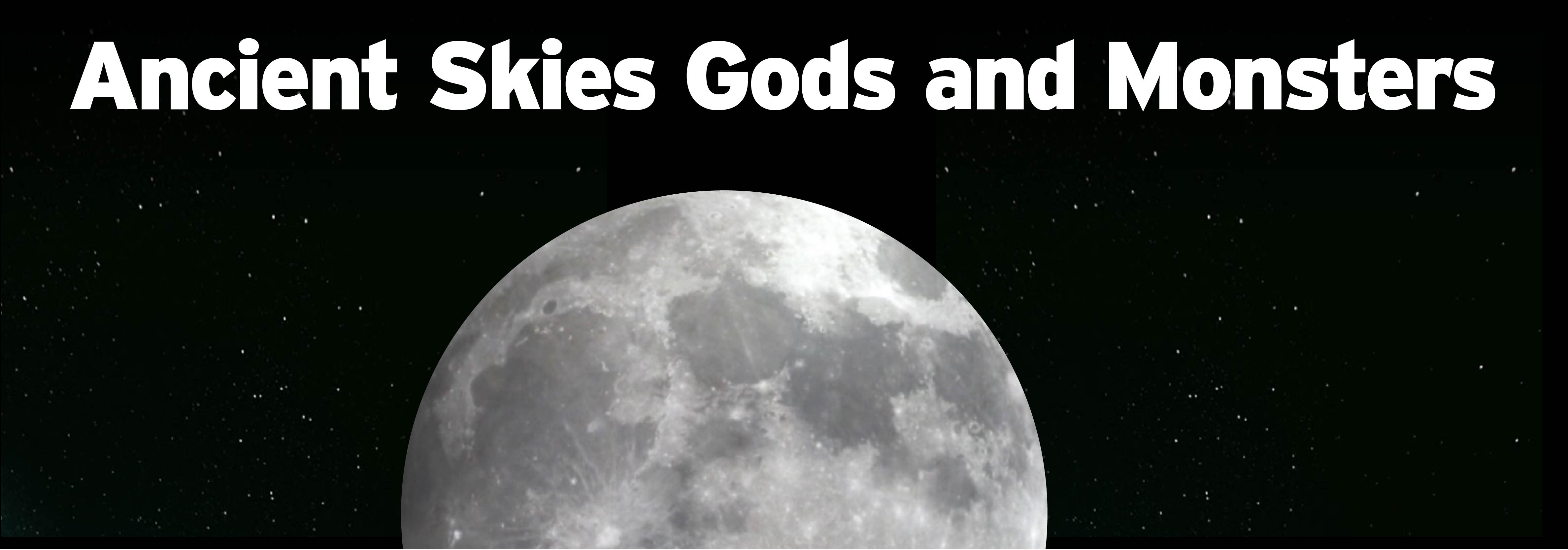 Ancient Skies Gods and Monsters Wednesday, July 24 at 8 p.m. on WCNY-TV