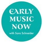 15 - Early Music Now