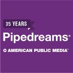 18 - Pipedreams
