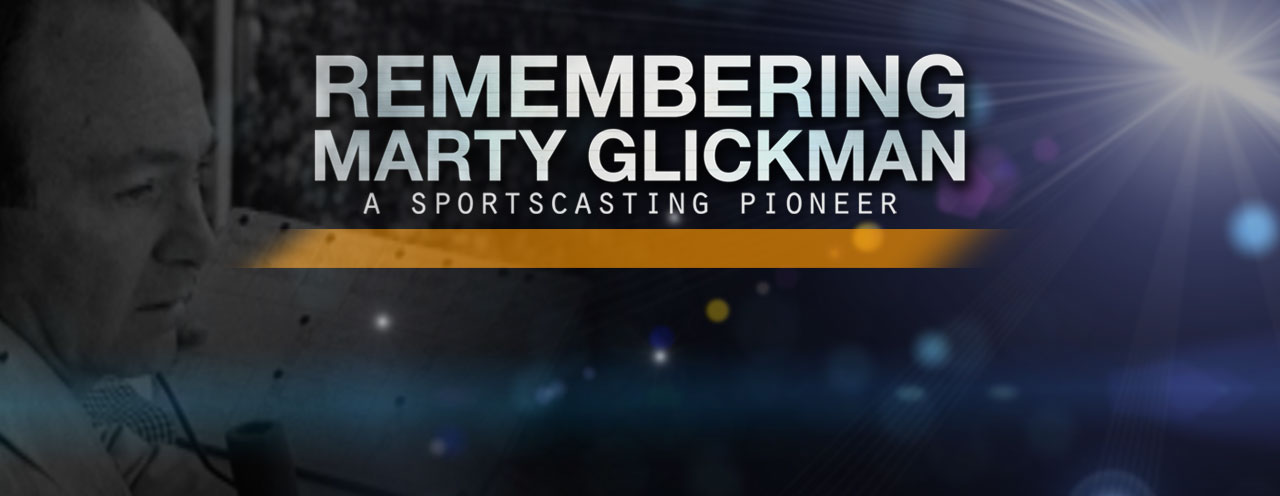 Remembering Marty Glickman