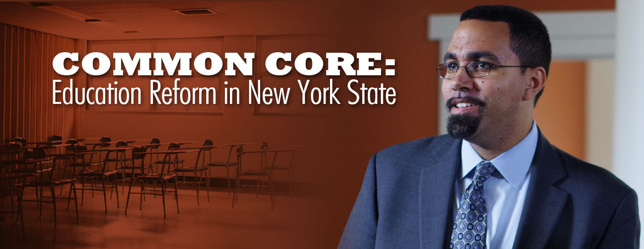 Common Core: Education Reform in New York State
