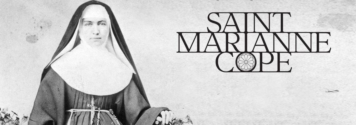 20170122 An American Saint- Marianne Cope