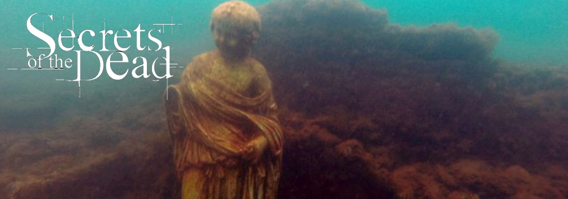 20170329 Secrets of the Dead – Nero's Sunken City