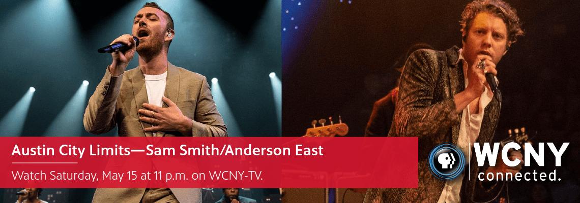 5-15 at 11 p.m. – Austin City Limits_Sam SmithAnderson East