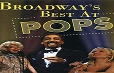 Best of the Boston Pops: Broadway's Best at POPS DVD and Membership
