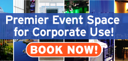 Premier Event Space for Corporate Use! Book Now!