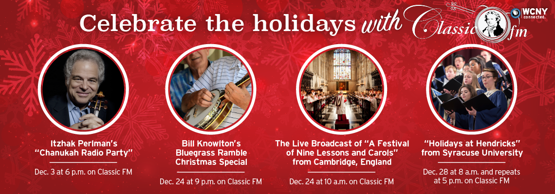 Holiday Radio Shows on WCNY's Classic FM