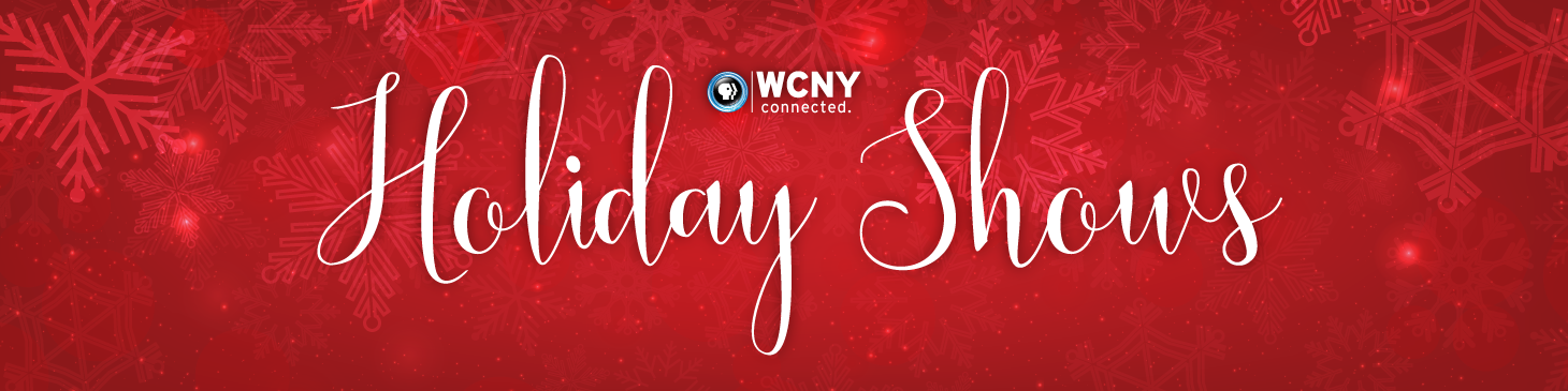 Holiday Shows on WCNY-TV and Radio