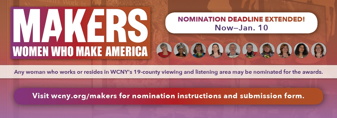 WCNY Makers: Women Who Make America Award Nominations Now–Jan. 1