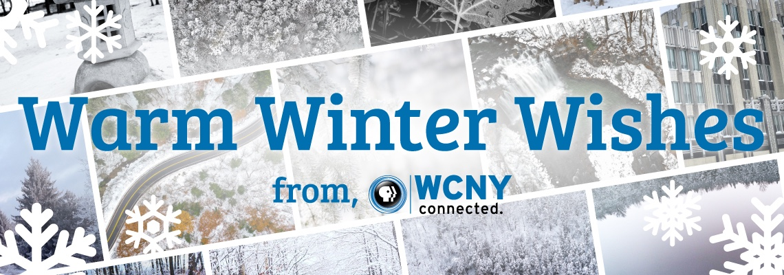 Warm Winter Wishes from your friends at WCNY!