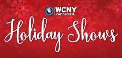 Holiday Programming on WCNY TV and Radio