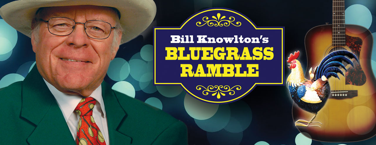 Bill Knowlton's Bluegrass Ramble