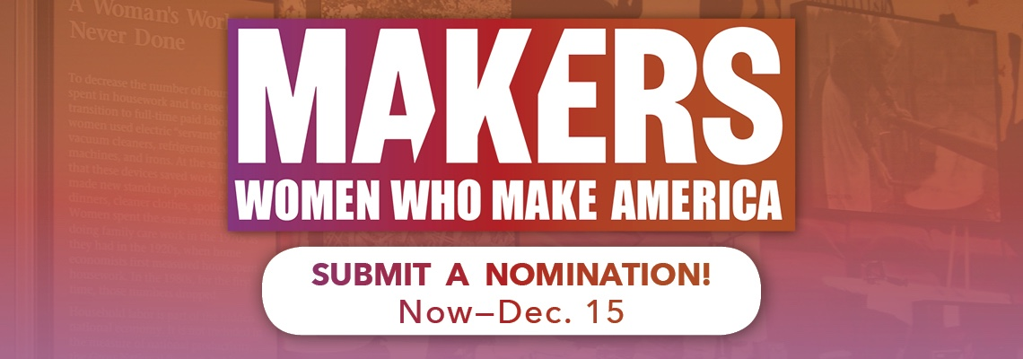 WCNY Makers: Women Who Make America Award Nominations Now–Dec. 15