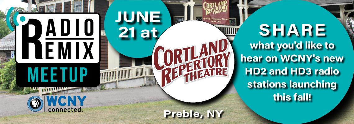Radio Remix Meetup – Cortland Repertory Theatre